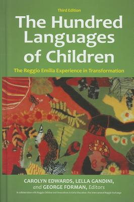 The Hundred Languages of Children By Edwards, Carolyn (EDT)/ Gandini, Lella (EDT)/ Forman, George (EDT)